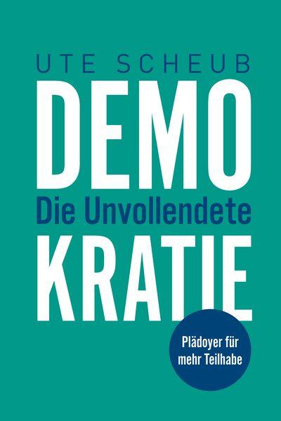 Buchcover <Demokratie - Die Unvollendete>