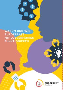 """Broschüre """"Warum und wie Bürgerräte mit Losverfahren funktionieren"""""""