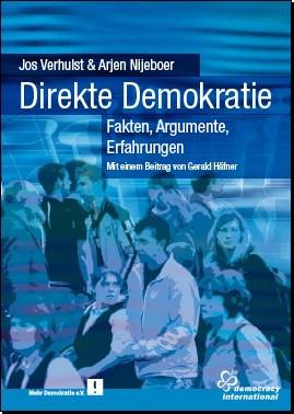 """Cover des Buches """"Direkte Demokratie"""" von Jos Verhulst und Arjen Nijeboer. Herausgegeben von Democracy International in 2007."""
